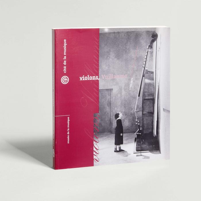 Catalogue d'exposition, Violons, Vuillaume