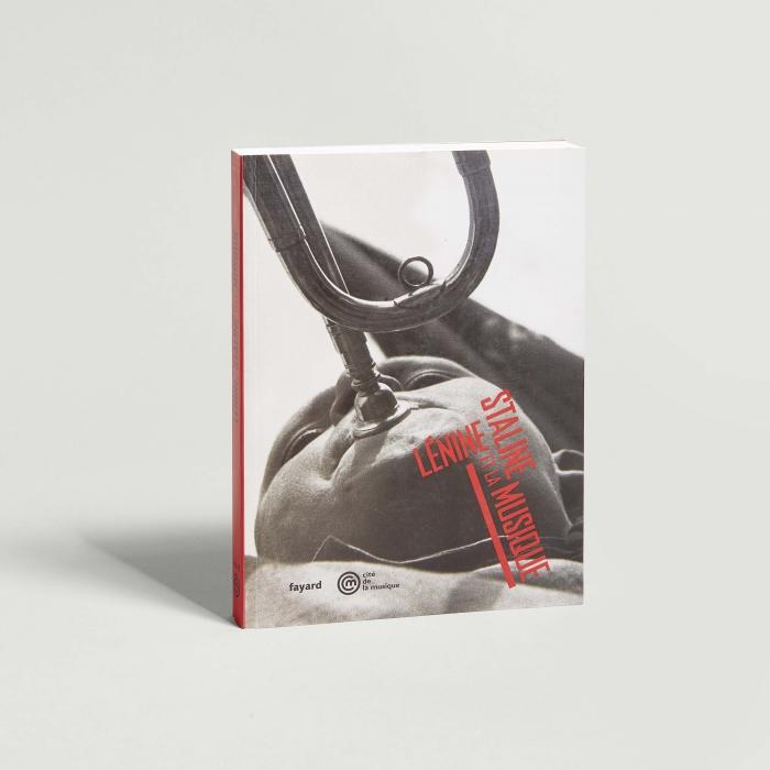 Catalogue d'exposition, Lénine, Staline et la musique